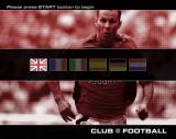 Club Football: 2003/04 Season PlayStation 2 The game plays in six languages.<br>The background picture on this and other changes randomly to show different club players<br><br>Manchester United game