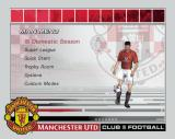 Club Football: 2003/04 Season PlayStation 2 The main menu<br>Custom Modes option allows the player to play an exhibition match, set up a custom tournament and a custom squad<br><br>Manchester United game