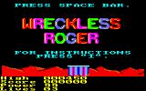 Wreckless Roger Amstrad CPC Title Screen