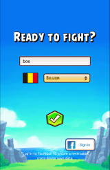 Angry Birds: Fight! Android Choose a nickname. The country is determined automatically, but you can also change it if you want.