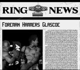 Foreman for Real SNES Nice: Match results are presented as newspaper articles