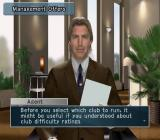 Pro Evolution Soccer: Management PlayStation 2 This is our agent. He can explain how clubs make offers and how this affects the game.<br>As the game progresses coaches, scouts, and our assistant also offer advice and instruction