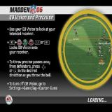Madden NFL 06 PlayStation 2 This is one of the game's load screens, it's used as a way to inform the gamer about the new features