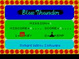Blue Thunder ZX Spectrum Title screen. A CANDY BAR to whom notices the differences between the loading screen and the title screen. Yeah!! PUZZZOW, call 123!!! NOW!!