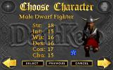 DeathKeep Windows The first of the three characters you can choose from: the male dwarf fighter