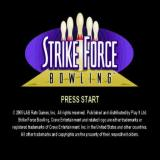 Strike Force Bowling PlayStation 2 The game's title screen follows the usual company logos and licencing screens. There is no animated introduction to this game