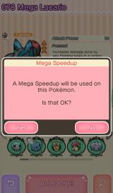 Pokémon Shuffle Android Giving a Pokémon a Mega Speedup will make it Mega Evolve a little earlier in battle.