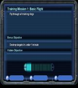 Star Wars: Jedi Starfighter PlayStation 2 The objective for the first of the optional training missions<br>The Bonus objective in each mission has to be unlocked, usually by completing the main objective within a target time