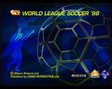 World League Soccer '98 PlayStation The game's splash screen is the first thing the player sees, after this come the company logo's which are in turn followed by a video montage