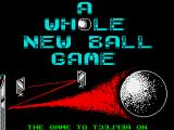 Whole New Ball Game ZX Spectrum Loading screen.