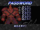 Hokuto no Ken SEGA Saturn Funny password system, you gotta listen to those sounds effects.