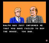 Wall Street Kid NES If you fail to buy a house by May 1, the game ends early