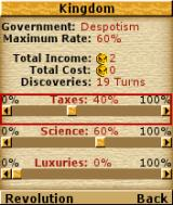 Civilization N-Gage Information on your regime and spendings.