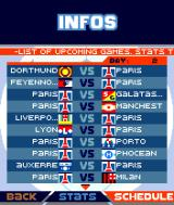 Marcel Desailly Pro Soccer N-Gage The list of upcoming games in the league.