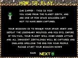 Zak Zapper Windows The first of the in-game help screens. The remainder describe the weapons and the aliens