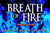 Breath of Fire Game Boy Advance Title Screen