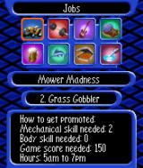 The Sims: Bustin' Out N-Gage There are different mini-games where you can earn the money.