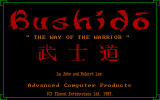 "Bushido DOS Final title screen with Advanced Computer Products publisher credit rather than the frequently seen title screen labeled ""review copy."""
