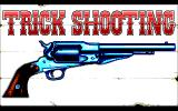 Buffalo Bill's Wild West Show DOS Trick shooting