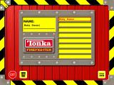 Tonka Firefighter Windows Logging in. Before playing the game the player must select an existing identity or create a new one. This i sthe only place the keyboard is used