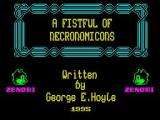 A Fistful of Necronomicons ZX Spectrum The title screen