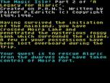 The Magic Isle ZX Spectrum This game picks up the story where the player leaves the mainland and heads to the island in search of the castle and Alaric