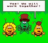 Maya the Bee & Her Friends Game Boy Color Don't worry Cassandra, they'll never have our honey. TEAM WORK! Yeah.........