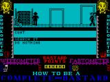 How to be a Complete Bastard ZX Spectrum You can search other peoples property for things to steal