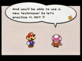 Paper Mario: The Thousand-Year Door GameCube Toadette teaches you a new battle technique every time you find new hammers or boots.
