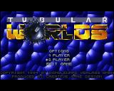 Tubular Worlds Amiga Title screen (AGA version)