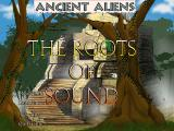 Ancient Aliens: The Roots of Sound Windows Title screen