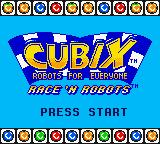 Cubix: Robots for Everyone - Race 'n Robots Game Boy Color Title screen.
