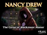 Nancy Drew: Curse of Blackmoor Manor Windows Title Screen
