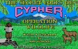 The Secret Codes of C.Y.P.H.E.R.: Operation Wildlife DOS Title Screen